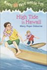 High Tide in Hawaii (Magic Tree House, #28)