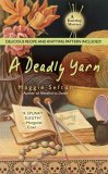 A Deadly Yarn (Knitting Mystery, Book 3)