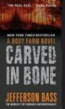 Carved in Bone (Body Farm Novels)