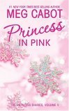 Princess in Pink (The Princess Diaries, Book 5)