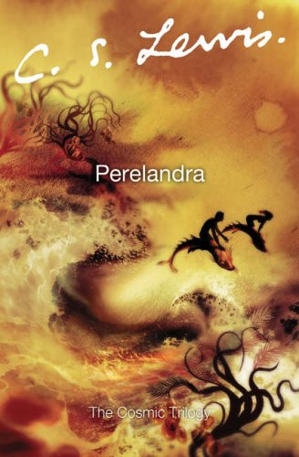 Perelandra (Space Trilogy #2)