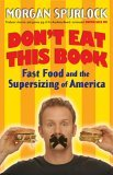 Don't Eat This Book: Fast Food and the Supersizing of America
