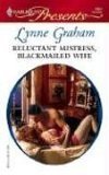Reluctant Mistress, Blackmailed Wife (Harlequin Presents)