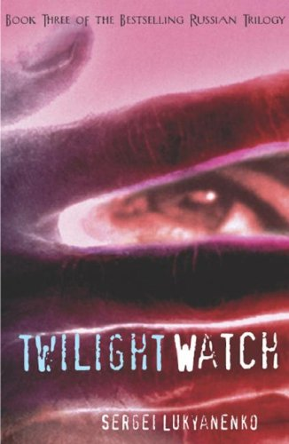 Twilight Watch (Watch, #3)