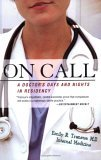 "On Call: A Doctor""s Days and Nights in Residency"