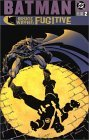 Batman: Bruce Wayne: Fugitive, Vol. 2