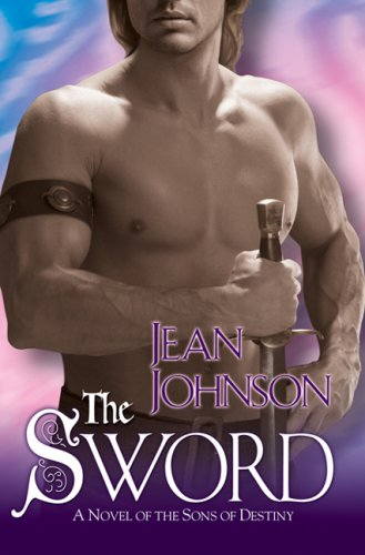 The Sword (The Sons of Destiny, #1)