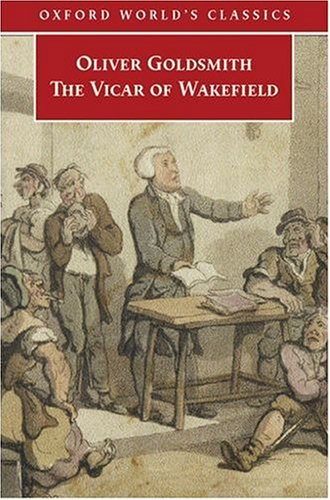 The Vicar of Wakefield by Oliver Goldsmith - Reviews, Discussion ...
