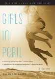 Girls in Peril: A Novella (Tin House New Voice)