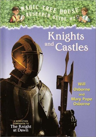 Knights and Castles: A Companion to The Knight at Dawn (Magic Tree House Rsrch Gdes(R))