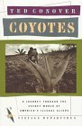 Coyotes: A Journey Through the Secret World of America's Illegal Aliens