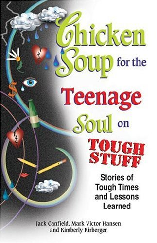 chicken soup for the soul quotes. Chicken Soup for the Teenage