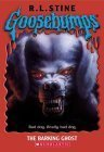 The Barking Ghost (Goosebumps, #32)
