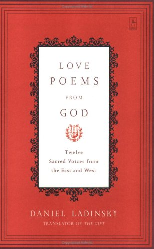 love poems with pictures. Love Poems from God: Twelve