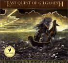 The Last Quest of Gilgamesh (Gilgamesh Trilogy, The)