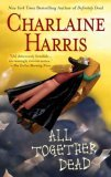 All Together Dead (Sookie Stackhouse Southern Vampire Mystery, Book 7)