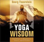 Yoga Wisdom: Teachings on Happiness, Peace, and Freedom