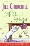 The Accidental Florist (Jane Jeffry Mystery, Book 16)