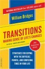 Transitions: Making Sense of Life's Changes