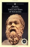 The Last Days of Socrates: Euthyphro; The Apology; Crito; Phaedo