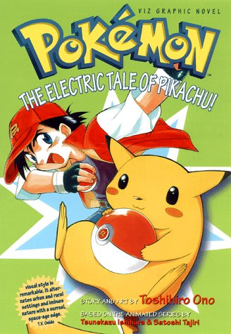 Pokemon Graphic Novel, Volume 1: The Electric Tale Of Pikachu ...