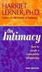 On Intimacy: How to Create a Remarkable Relationship