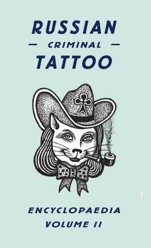 Russian Criminal Tattoo Encyclopedia