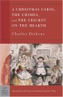 A Christmas Carol/The Chimes/The Cricket on the Hearth