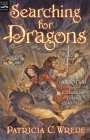 Searching for Dragons (The Enchanted Forest Chronicles, Book 2)