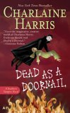 Dead as a Doornail (Sookie Stackhouse Vampire Mystery, Book 5)