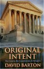 Original Intent:  The Courts, the Constitution and Religion