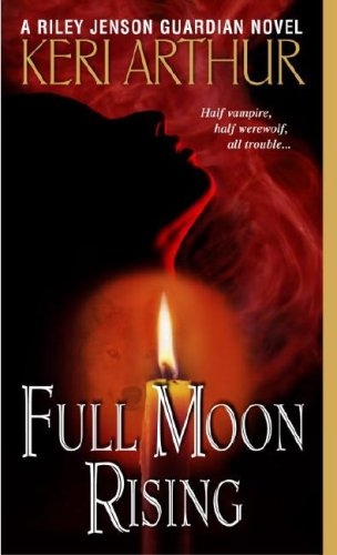 Full Moon Rising (Riley Jenson Guardian, #1)