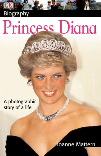 princess diana death date. Princess Diana (DK Biography)
