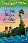 Viking Ships at Sunrise (Magic Tree House, #15)