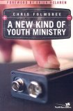 A New Kind of Youth Ministry