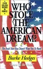 Who Stole the American Dream: The Book Your Boss Doesn't Want You to Read