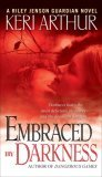 Embraced By Darkness (Riley Jenson Guardian, #5)