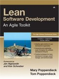 Lean Software Development: An Agile Toolkit for Software Development Managers