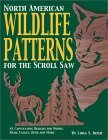 North American Wildlife Patterns for the Scroll Saw: 61 Captivating Designs for Moose, Bear, Eagles, Deer, and More