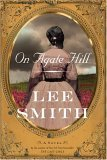 On Agate Hill: A Novel