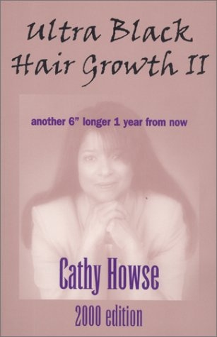 ultra black hair growth cathy howse