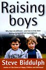 Raising Boys: Why Boys Are Different-And How to Help Them Become Happy and Well-Balanced Men