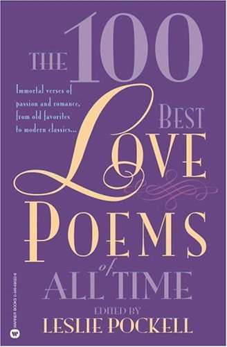 best love poems ever. The 100 Best Love Poems