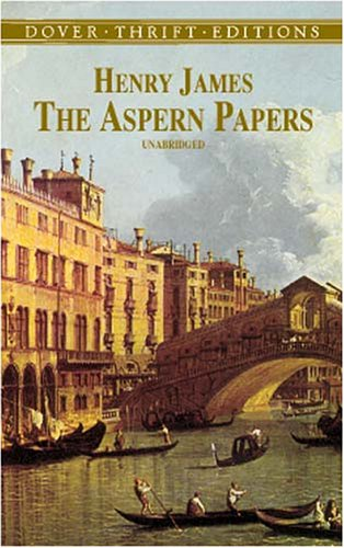 The Aspern Papers by Henry James - Reviews, Discussion, Bookclubs ...