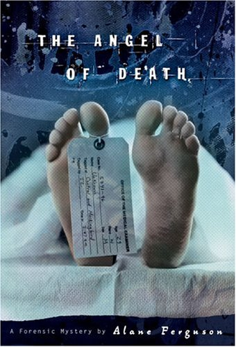 The Angel of Death (Forensic Mystery, # 2)