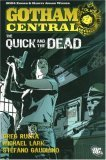 Gotham Central Vol. 4: The Quick and the Dead