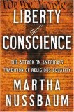 Liberty of Conscience: The Attack on America's Tradition of Religious Equality