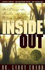Inside Out: Real Change Is Possible If You're Willing to Start from The..