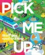 Pick Me Up - Stuff You Need To Know... by Jeremy Leslie