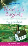 Blessed Is The Busybody (Ministry Is Murder Mystery)